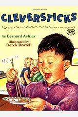 Cleversticks by Bernard Ashley (1995) Paperback Paperback