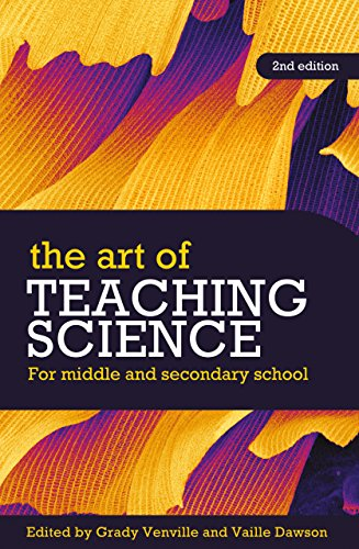 The Art of Teaching Science: For middle and secondary school (English Edition)