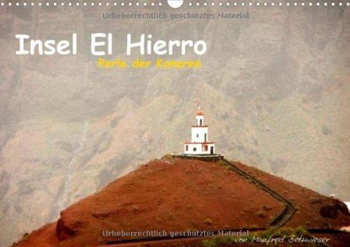 Insel El Hierro - Perle der Kanaren (Wandkalender 2014 DIN A4 quer): Eine Insel mit Gegensätzen (Monatskalender, 14 Seiten) -
