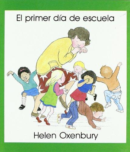 El primer dia de escuela (LIBROS DE  OXENBURY) epub