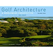 Golf Architecture: A Worldwide Perspective: 4