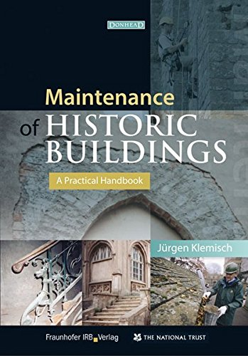 Maintenance of Historic Buildings.: A Practical Handbook.