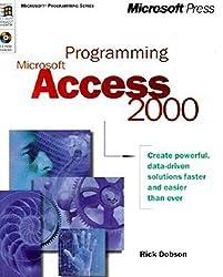 Programming Microsoft Access 2000 (Microsoft programming series)