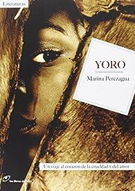 Yoro par Marina Perezagua