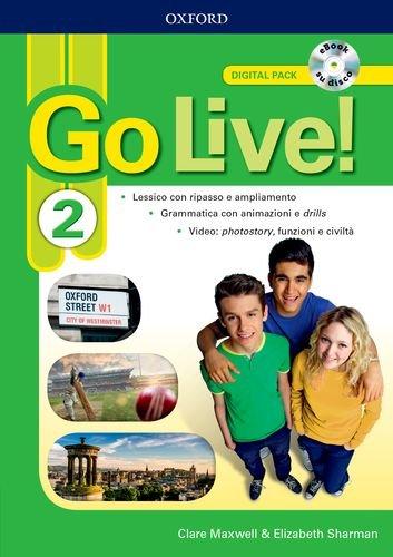 Go live. Digital pack. Per la Scuola media. Con ebook. Con espansione online: 2
