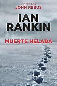 Muerte helada par Ian Rankin