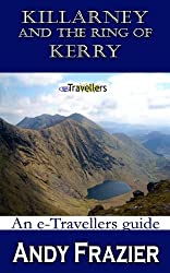 Killarney and the Ring of Kerry (an etravellers guide)