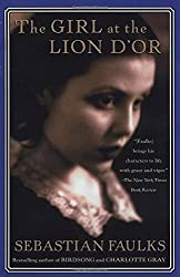 The Girl at the Lion d'Or by Sebastian Faulks (1999-12-07)