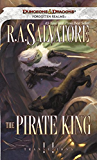 The Pirate King: Transitions, Book II (The Legend of Drizzt 18)