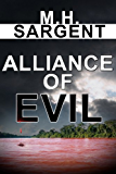 Alliance of Evil (An MP-5 CIA Series Thriller  Book 5)