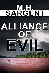Alliance of Evil (An MP-5 CIA Series Thriller  Book 5) (English Edition)
