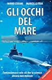Gli occhi del mare (Italian Edition)