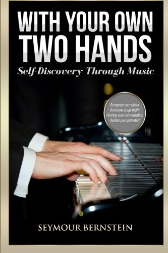 With Your Own Two Hands: Self-Discovery Through Music