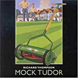 Songtexte von Richard Thompson - Mock Tudor