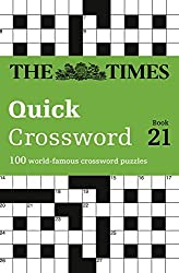 The Times Quick Crossword Book 21 (Times Mind Games) by The Times Mind Games (2017-01-12)
