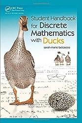 Student Handbook for Discrete Mathematics with Ducks: SRRSLEH by sarah-marie belcastro (2015-08-05)