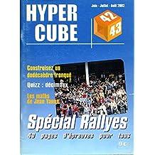 HYPERCUBE n°s 42 - 43 juin juillet août 2002 - Spécial Rallyes