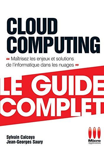 Cloud Computing par Sylvain Caicoya, Jean-Georges Saury