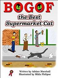 BOGOF the Best Supermarket Cat (BOGOF the Supermarket Cat Book 3)