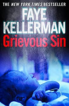 Grievous Sin (Peter Decker and Rina Lazarus Series, Book 6) (English Edition)
