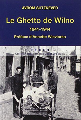 Le Ghetto de Wilno