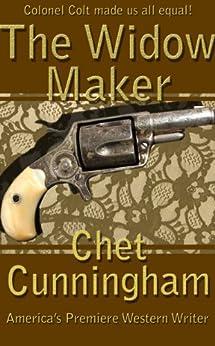 The Widow Maker by [Cunningham, Chet]