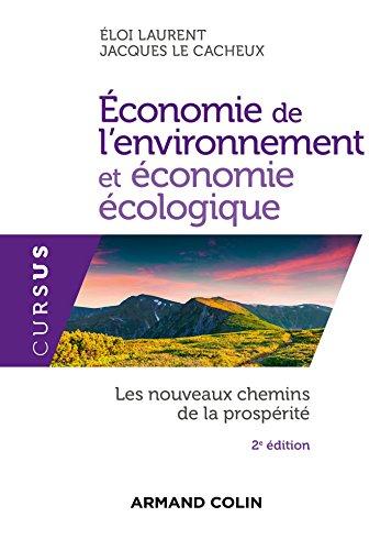 Économie de l'environnement et économie écologique - 2ed. - Les nouveaux chemins de la prospérité