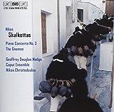 Skalkottas: Piano Concerto No. 3 / The G...