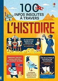 100 infos insolites à travers l'Histoire par Lefebvre