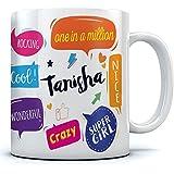 Tanisha Name Printed Ceramic Coffee Mug . 350 Ml Best Gift For Birthaday.
