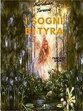 Scarica Libro I sogni di Tyra (PDF,EPUB,MOBI) Online Italiano Gratis