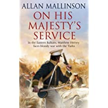 [(On His Majesty's Service)] [Author: Allan Mallinson] published on (July, 2012)