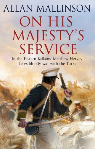 Portada del libro On His Majesty's Service: (Matthew Hervey Book 11) by Allan Mallinson (2012-06-07)