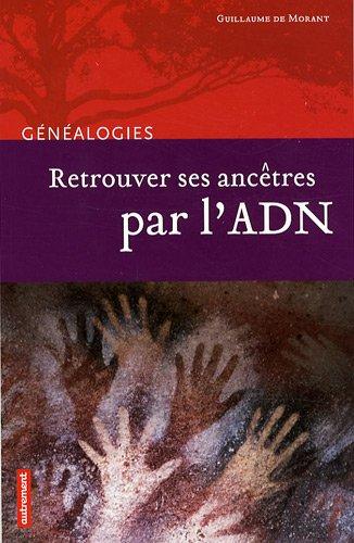 Retrouver ses ancêtres par l'ADN (Généalogies)