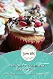 The Best 3 Ingredient Recipe Book: Sweet, Savory Snacks, Light Meals, Desserts and Drinks