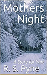 Mothers Night: A Story for Yule