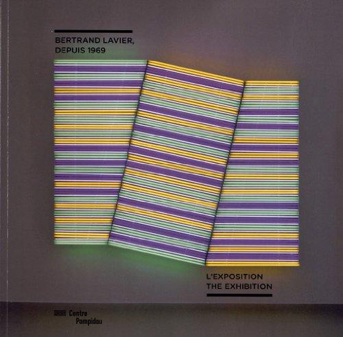 Bertrand Lavier, depuis 1969 | album de l'exposition | français/anglais