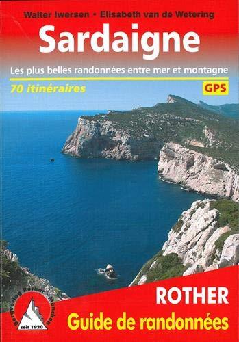 Sardaigne (Sardinien - französische Ausgabe): Les plus belles randonnées entre mer et montagne. 70 itinéraires. Avec traces GPS (Rother Guide de randonnées) - 70 Gps
