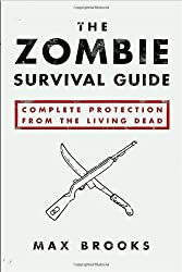 The Zombie Survival Guide: Complete Protection from the Living Dead.