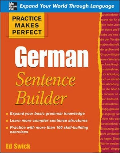 Practice Makes Perfect German Sentence Builder (Practice Makes Perfect Series)