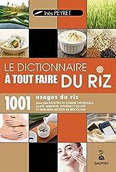 Dictionnaire à tout faire du riz