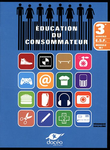 Education du consommateur 3e agricole ESF : Module M7