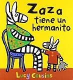 Zaza Tiene Un Hermanito (Lucy Cousins)
