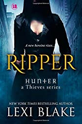 Ripper: Volume 1 (Hunter: A Thieves Series) by Lexi Blake (13-Jan-2015) Paperback