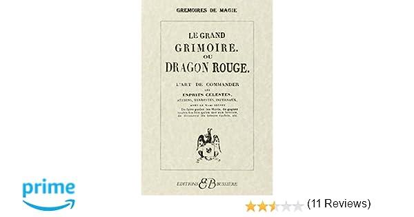 Amazonfr Le Grand Grimoire Ou Dragon Rouge Lart De Commander