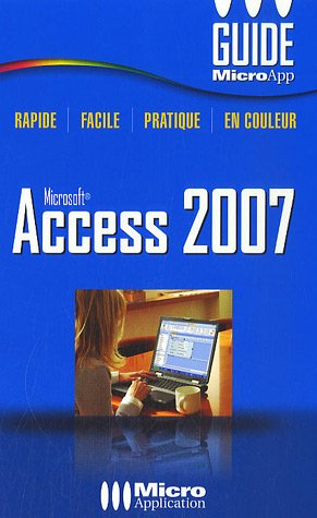 Access 2007 par François Houste, Sandrine Houste