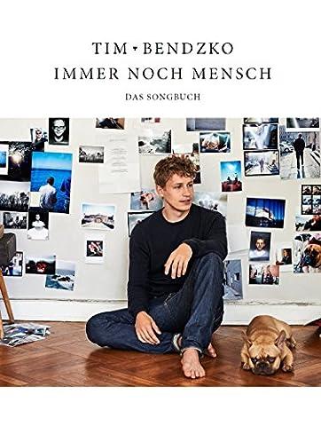 Tim Bendzko: Immer noch Mensch - Das