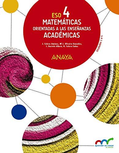 Matemáticas orientadas a las enseñanzas académicas 4 (trimestres) (aprender es crecer en conexión)