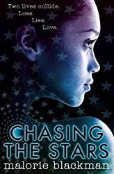 Chasing the Stars by Malorie Blackman (2016-04-21)