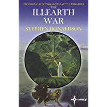The Illearth War: The Chronicles of Thomas Covenant Book Two (The Chronicles of Thomas Covenant the Unbeliever 2)